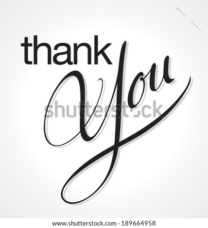 THANK YOU hand lettering, custom handmade calligraphy, vector (eps8) - stock vector