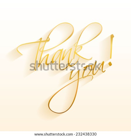 Thank You Hand lettering Greeting Card. Typographical Vector Background gold. Handmade calligraphy.  - stock vector