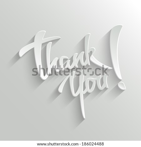 Thank You Hand lettering Greeting Card. Typographical Vector Background. Handmade calligraphy. - stock vector