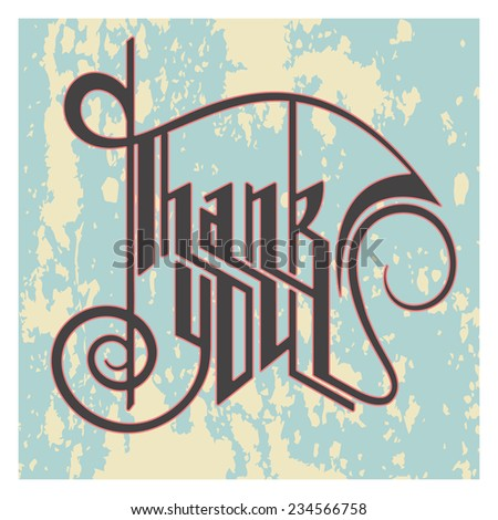 THANK YOU hand lettering - handmade calligraphy - stock vector