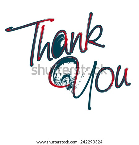 Thank You hand lettering --  handmade calligraphy, vector  - stock vector