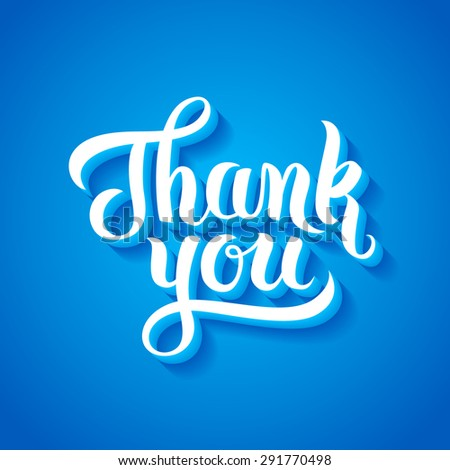 Thank You hand lettering. Handmade calligraphy vector illustration - stock vector