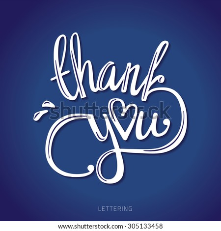 thank you hand lettering - handmade calligraphy vector illustration. - stock vector