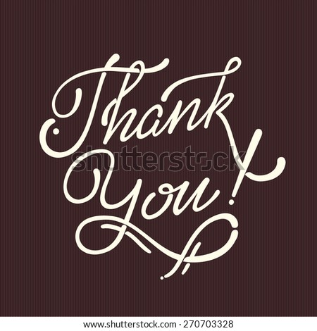 THANK YOU hand lettering - handmade calligraphy, vector white chocolate - stock vector
