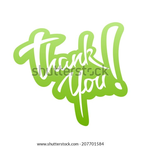 Thank You Hand lettering Sticker. Typographical Vector Background. Handmade calligraphy - stock vector