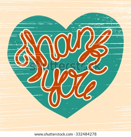 Thank you poster. Bright vintage heart shape with hand-drawn lettering for you design. - stock vector