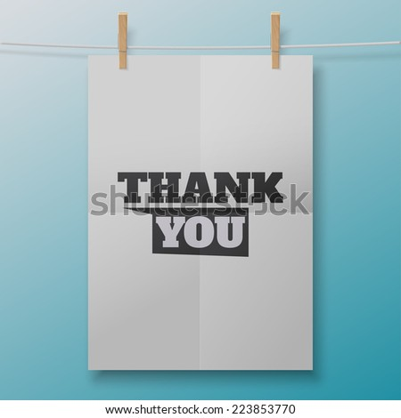 Thank You poster like white sheet on clothespins. Illustration for your business artwork, websites, presentations. - stock vector