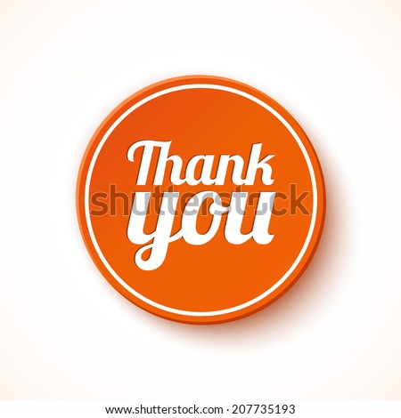 Thank you round label, sticker, badge. Promotional sticker. Vector illustration