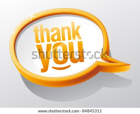Thank you shiny glass speech bubble. - stock vector