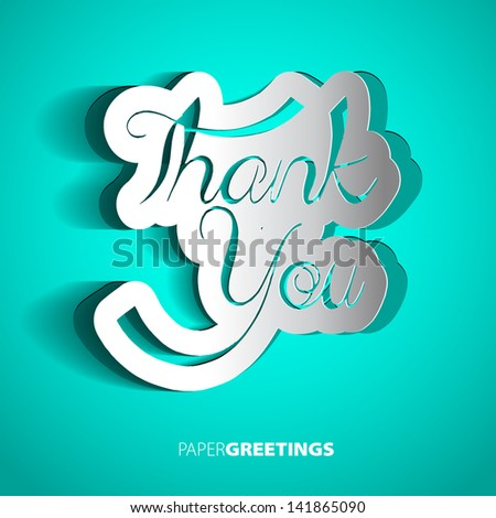 Thank You signature from paper - vector illustration for your business presentations - stock vector