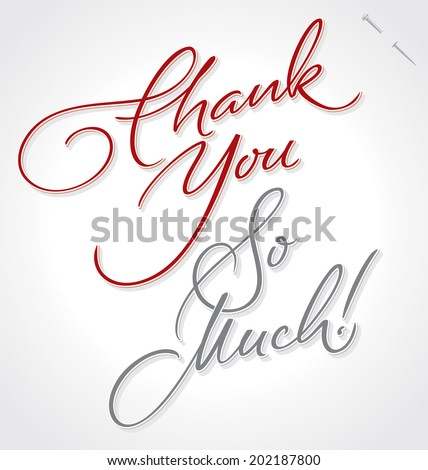 THANK YOU SO MUCH hand lettering -- custom handmade calligraphy, vector (eps8) - stock vector