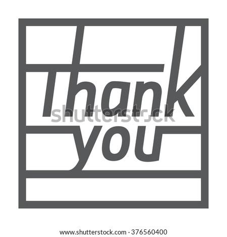 Thank you square card isolated on white background, with font, typography text sign. Right angles and lines - stock vector