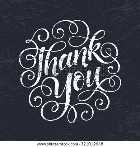 Thank you vector text on texture background. Lettering for invitation and greeting card, prints and posters. Hand drawn inscription, chalk calligraphic design - stock vector