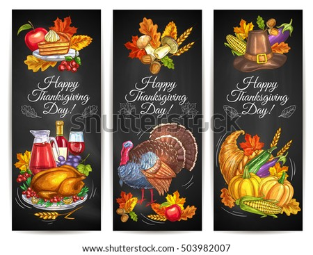 Thanksgiving Day greeting banners with plenty of food, roasted turkey, harvest vegetables, cornucopia, pumpkins, fruits and vegetables. Invitation card with chalk design elements of autumn leaves