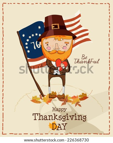 Thanksgiving day. Greeting card with pilgrim and US flag. Vector illustration. - stock vector