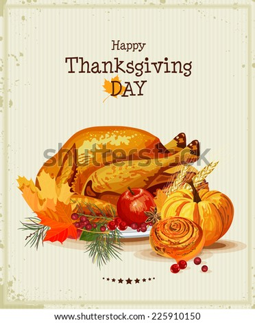 Thanksgiving day. Greeting card with turkey, pumpkin, autumn leaves, apples, berries, fruits, vegetables. Vector poster - stock vector