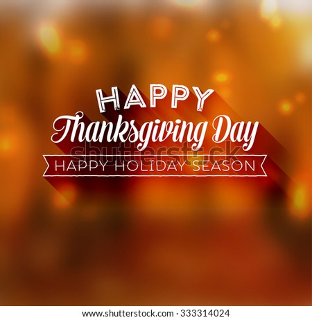 Thanksgiving Day Holiday Typographic Design. Calligraphic Elements. Blurred Autumn Forest Background. - stock vector