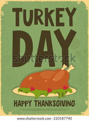 Thanksgiving Day. Retro Poster with Roasted Turkey. Vector Illustration. - stock vector