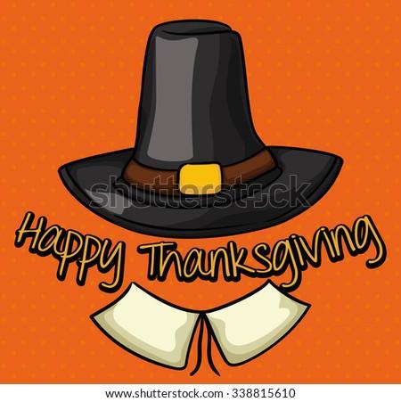 Thanksgiving Day with pilgrim garment in orange background. - stock vector