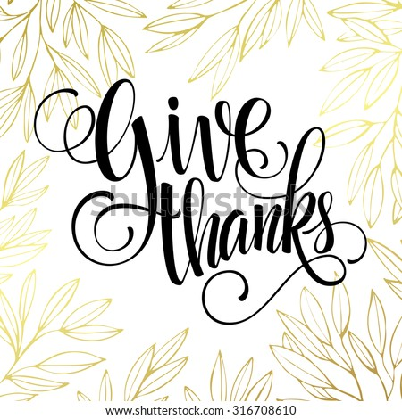 Thanksgiving - gold glittering lettering design. Vector illustration EPS 10 - stock vector