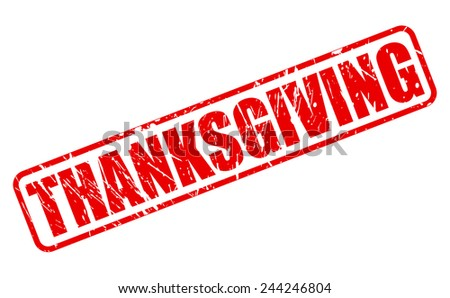 Thanksgiving red stamp text on white - stock vector