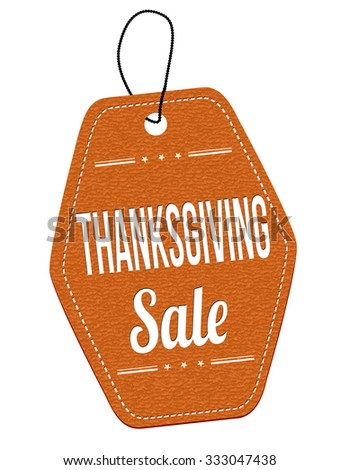Thanksgiving Sale leather label or price tag on white background, vector illustration - stock vector