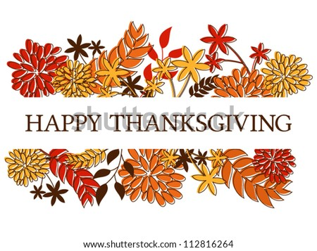 Thanksgiving/seasonal design with autumn leaves and flowers isolated on white. - stock vector