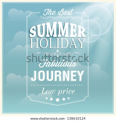 The best summer holiday typography card design - stock vector