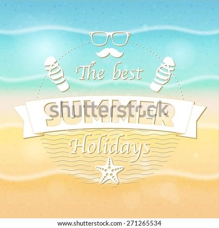 The best summer holidays retro emblem - stock vector