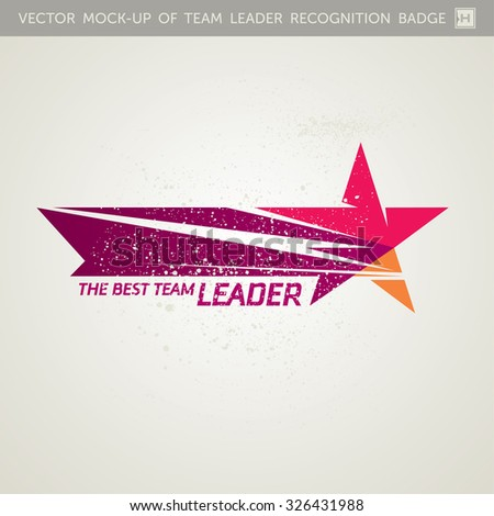 The Best Team Leader Vector Color Graphic Logo - stock vector