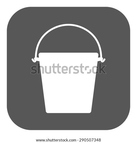 The bucket icon. Pail and bucketful symbol. Flat Vector illustration. Button - stock vector