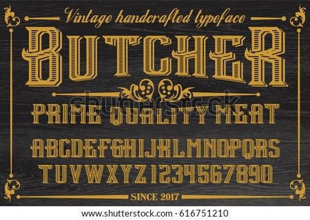 The Butcher - original typeface - vector vintage font