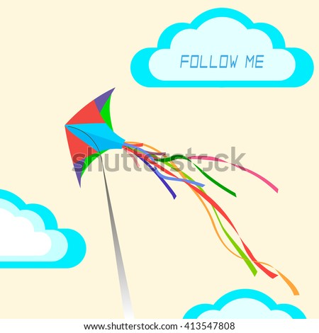 The concept: Follow me. Kite in flight.