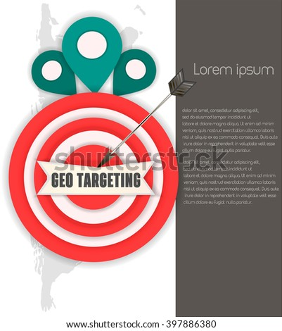 The concept of geo targeting. Flat targeting vector illustration. Location , hit the target . Place for information
