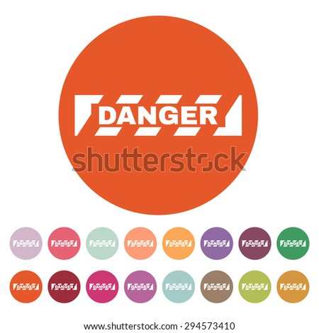 The danger icon. Caution and hazard, attention symbol. Flat Vector illustration. Button Set - stock vector