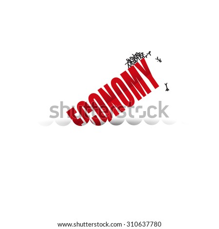the economy is sinking  text on  white background. - stock vector