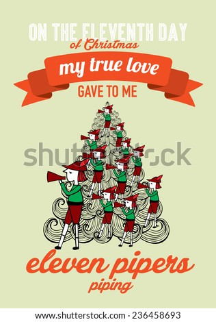 the eleventh day of christmas of the twelve days of christmas advent calendar vector/illustration - eleven pipers piping