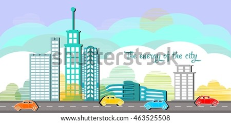 The energy of the city. Modern vector illustration of urban landscape. Panorama of the city. A set of buildings. Parkland. Creative background.