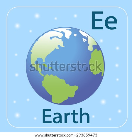 The English letter E and the planet Earth