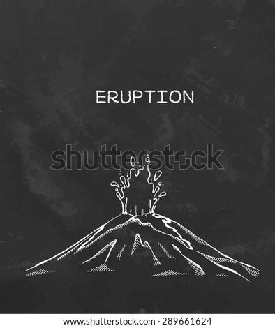 The erupting volcano. Sketch chalk drawing. Vector - stock vector