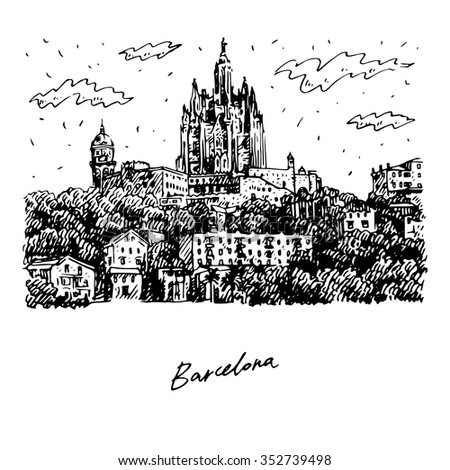The Expiatory Church of the Sacred Heart of Jesus on the summit of Mount Tibidabo in Barcelona, Catalonia, Spain. Vector freehand pencil sketch. - stock vector