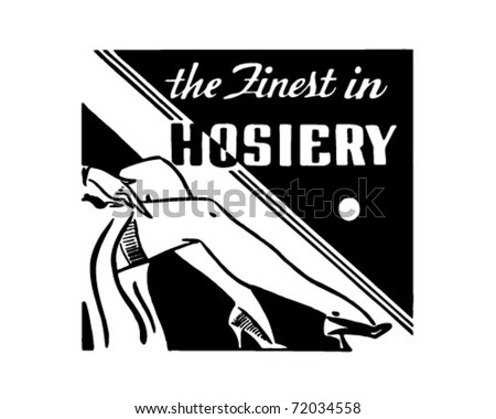 The Finest In Hosiery - Retro Ad Art Banner - stock vector