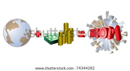 The greed for money can destroy our planet - stock vector