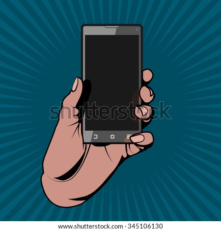 The Hand Holding the Smartphone as in a Comic Book Image.Vector Illustration - stock vector