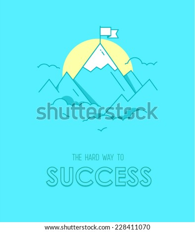 The hard way to success hipster poster with mountains in front of sunset and a flag on the top in a flat style - stock vector