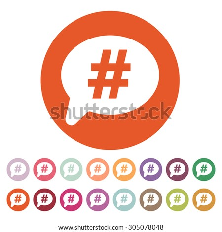 The hashtag icon. Social network and web communicate symbol. Flat Vector illustration. Button Set - stock vector