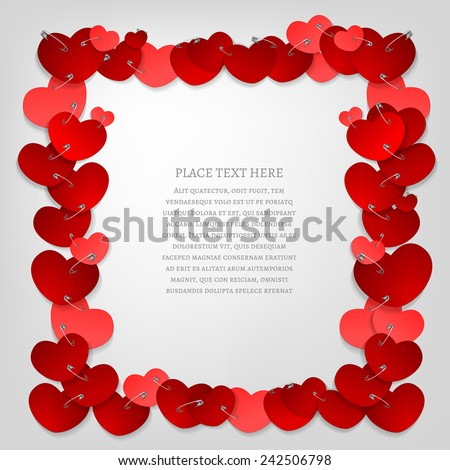 The illustration of a beautiful frame made from pinned red hearts. Vector image.