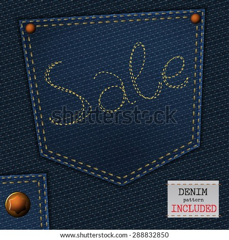 The illustration of  beautiful jeans sale element on a textured background. Totally vector image. Additional seamless denim pattern included. Useful for a clothing store promo advertising. - stock vector