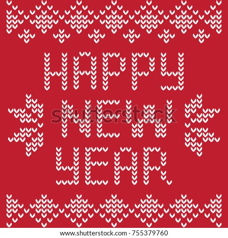 The inscription with the New Year in the form of a pattern on a knitted sweater. The inscription is white on a red background.