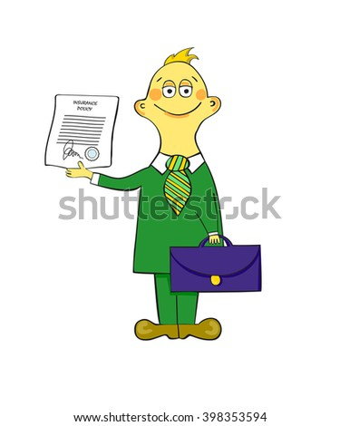 The insurance agent in a suit with a tie costs with a portfolio in one hand and with the insurance certificate in other hand. Lovely and ridiculous illustration of the manager or broker.